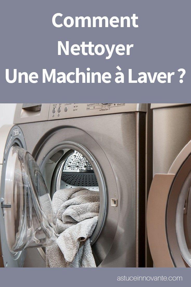 Nettoyage De La Machine À Laver comment nettoyer une machine à laver ? | ca peut servir