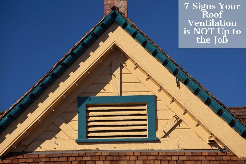 7 Signs Your Roof Ventilation Is Not Up To The Job Ventilation Ventilation System Roofing Systems