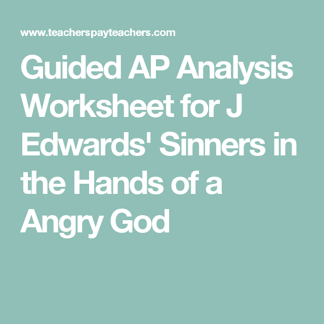 Guided Ap Analysis Worksheet For J Edwards Sinners In The Hands Of