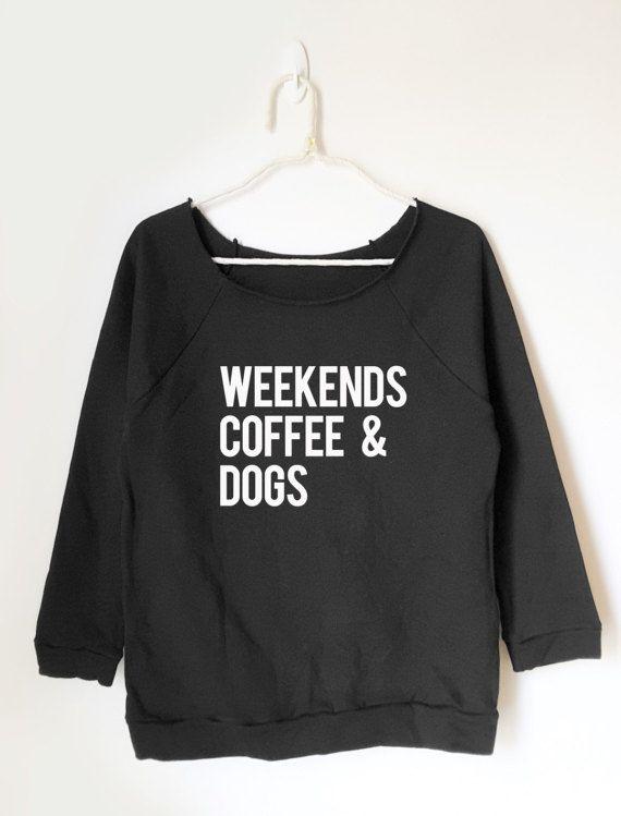 7ab25c359 Coffee shirt Dogs shirt funny graphic shirt saying tshirt T-shirts birthday  gift gift for friend women t shirt tumblr t shirt women sweatshirt women  gifts ...
