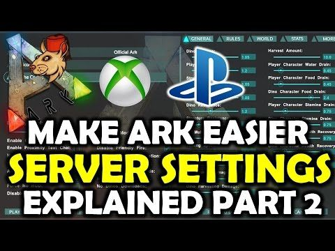 Amazing ARK Survival Evolved Server Settings EXPLAINED PS4/XB1 Part 2: Stats Rul.