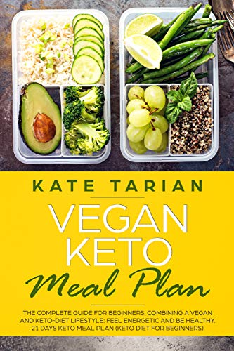 Amazon Com Vegan Keto Meal Plan The Complete Guide For Beginners Combining A Vegan And Keto Diet Lifes Vegan Keto Diet Plan Best Keto Meals Vegan Diet Plan