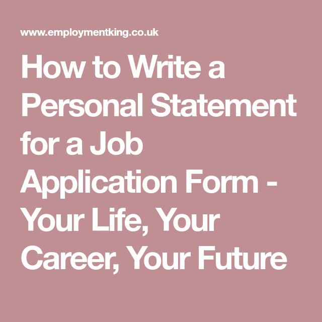 How To Write A Personal Statement For A Job Application Form