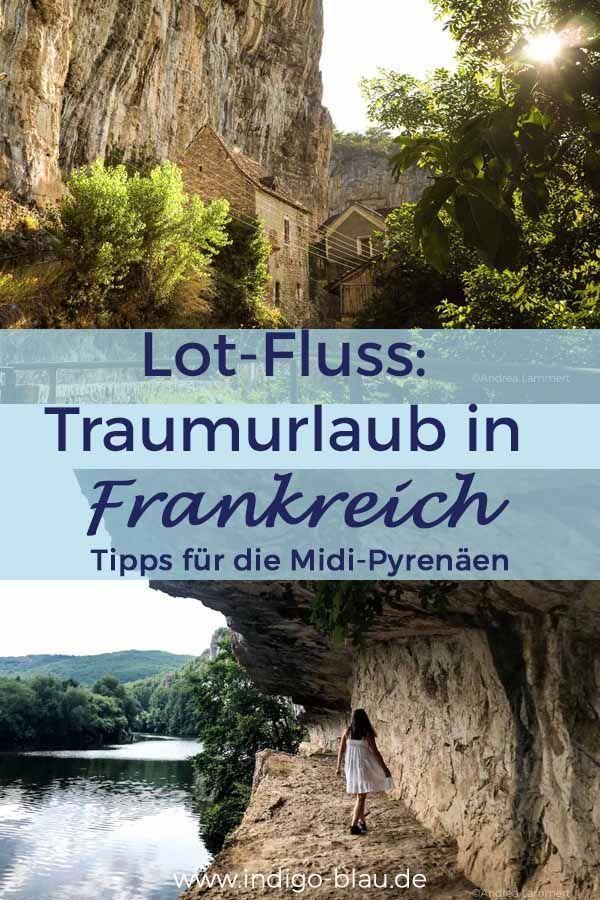Frankreich: Ferien am Lot – Tipps für den Traumurlaub am Fluss