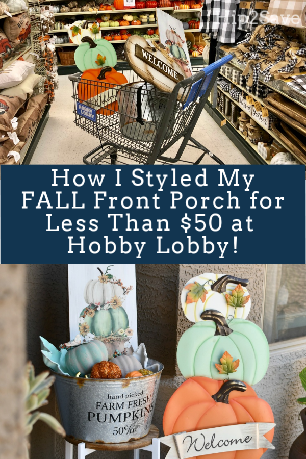 How I Styled My Fall Front Porch for Less Than $50 at Hobby Lobby