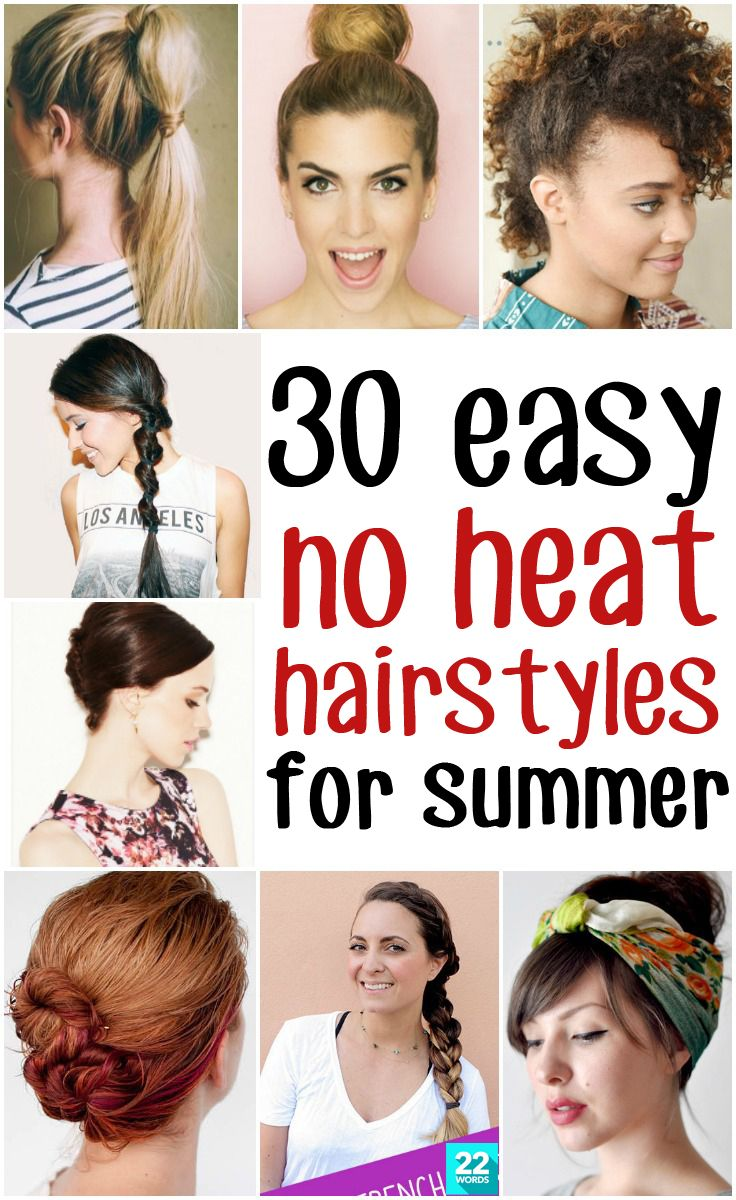 No Heat Required Fast Summer Hairstyles For Short And Long Hair Perfect For Hot Weather Tutorials For Mes Hair Styles Short Hair Styles Easy Easy Hairstyles