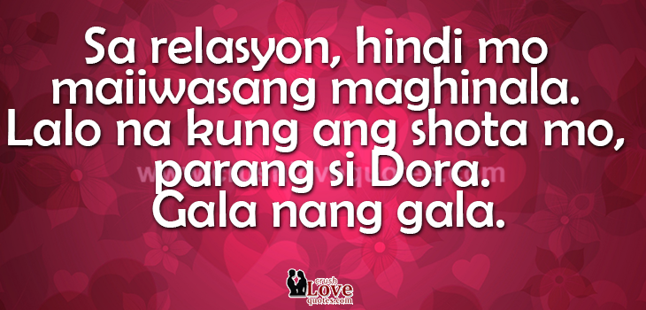 Love Hugot Quotes About Relationships And Tagalog