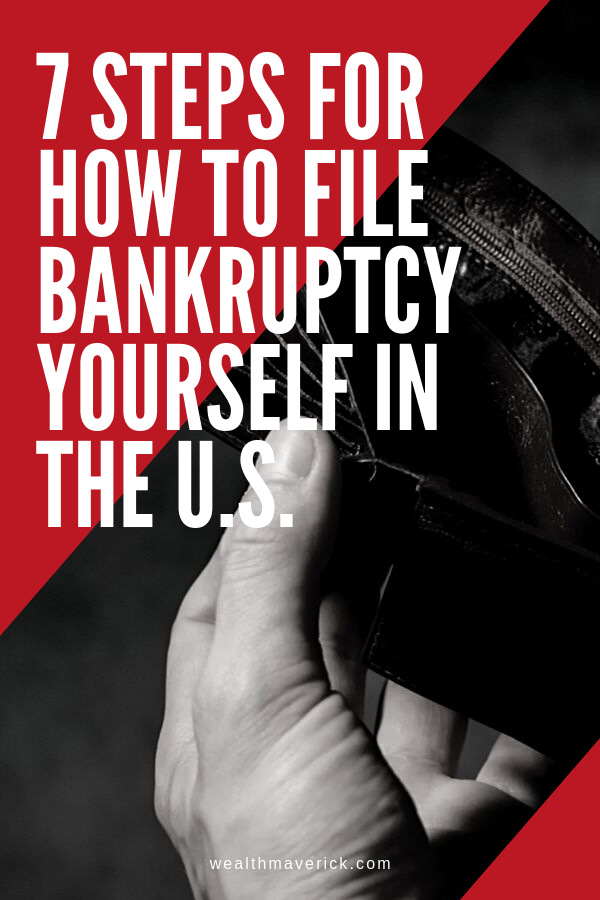 7 Steps For How to File Bankruptcy Yourself in the U.S
