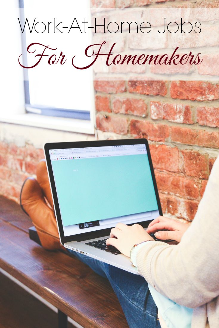 work at home jobs for homemakers hustle homemaking and