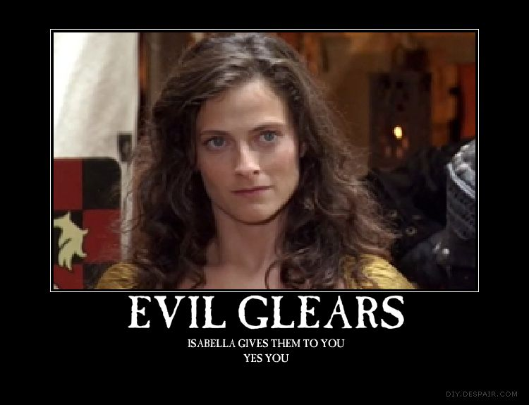Evil glears.....i never liked her...... or kate i didn't like any girl after marian DIED!!..