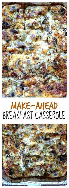 Make-Ahead Breakfast Casserole #breakfastcasserolemakeahead