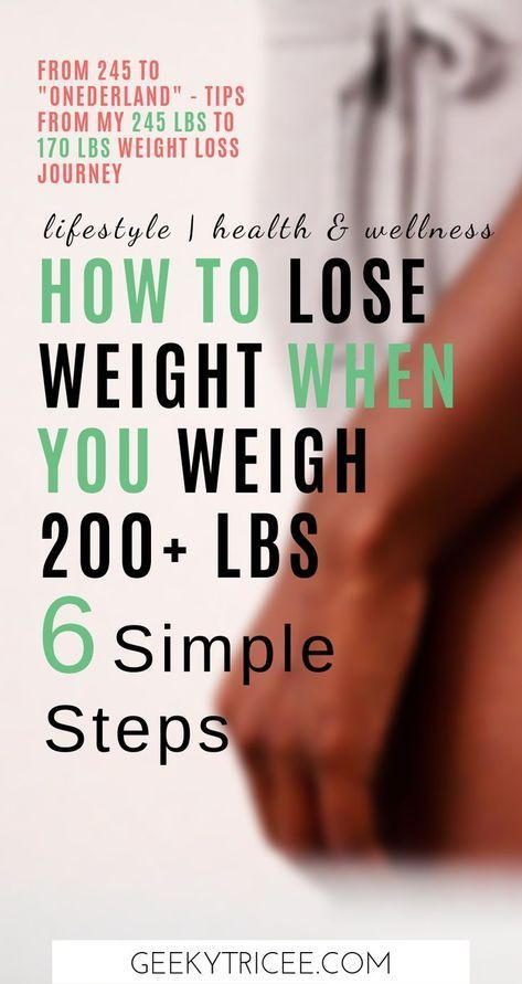 How to simply lose weight if you weigh 200 lbs or