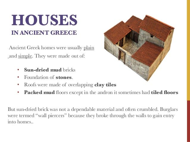 Houses In Ancient Greece Ancient Greek Homes Were Usually Plain And Simple They Were Made Out Ancient Greek Architecture Greek House Ancient Greece