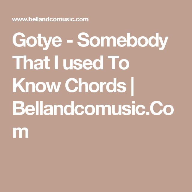Gotye - Somebody That I used To Know Chords | Bellandcomusic.Com ...