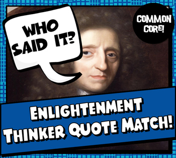 Enlightenment Thinkers Common Core Quote Match Activity ...