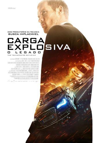 Carga Explosiva O Legado Full Hd 1080p Com Imagens Carga
