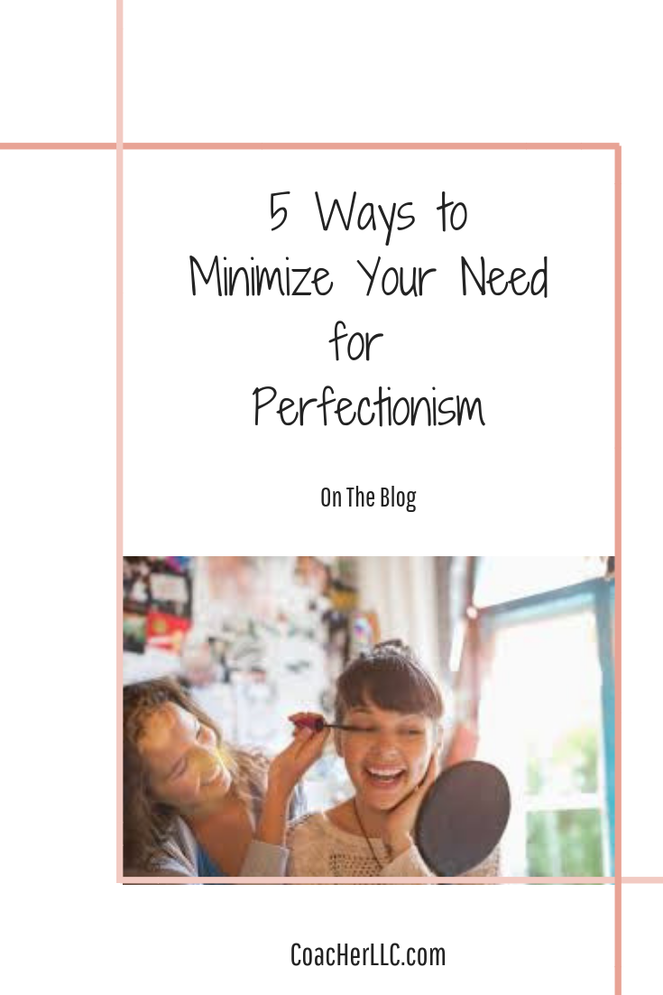 A real woman's experience with perfectionism and 5 ways to ...