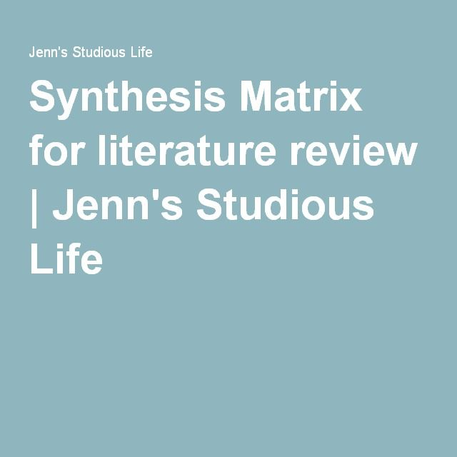 Synthesis Matrix For Literature Review  Literature And School