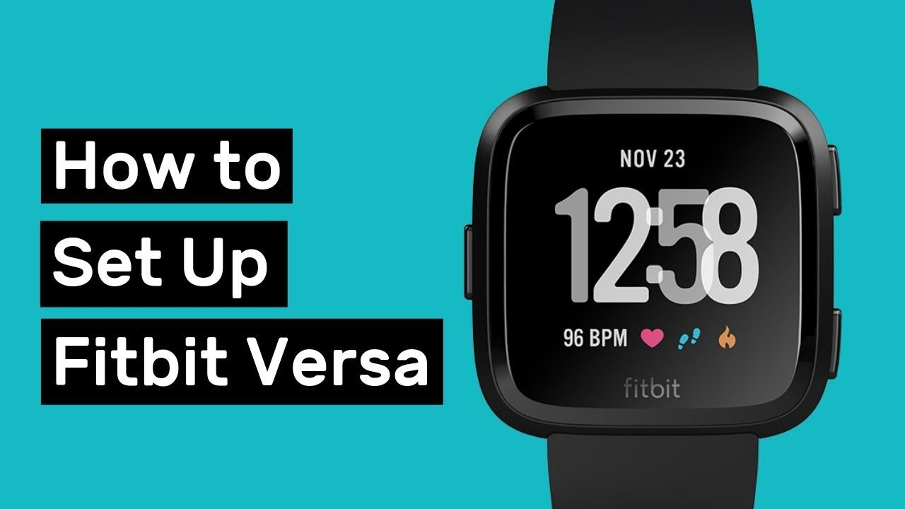 How to Set Up Fitbit Versa (and Customize it) (With images