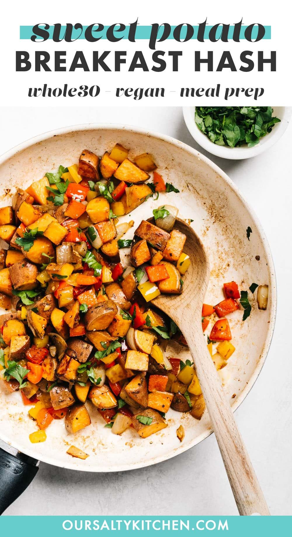 Sweet Potato Hash Whole30 Paleo Vegan Recipe In 2020 Sweet Potato Breakfast Hash Sweet Potato Hash Real Food Recipes