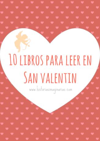 10 libros para leer en san valentin blog historias - Album para san valentin ...