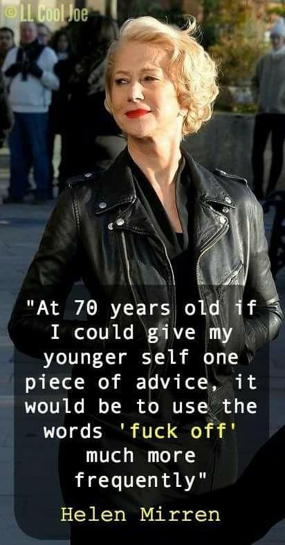 I adore Helen Mirren