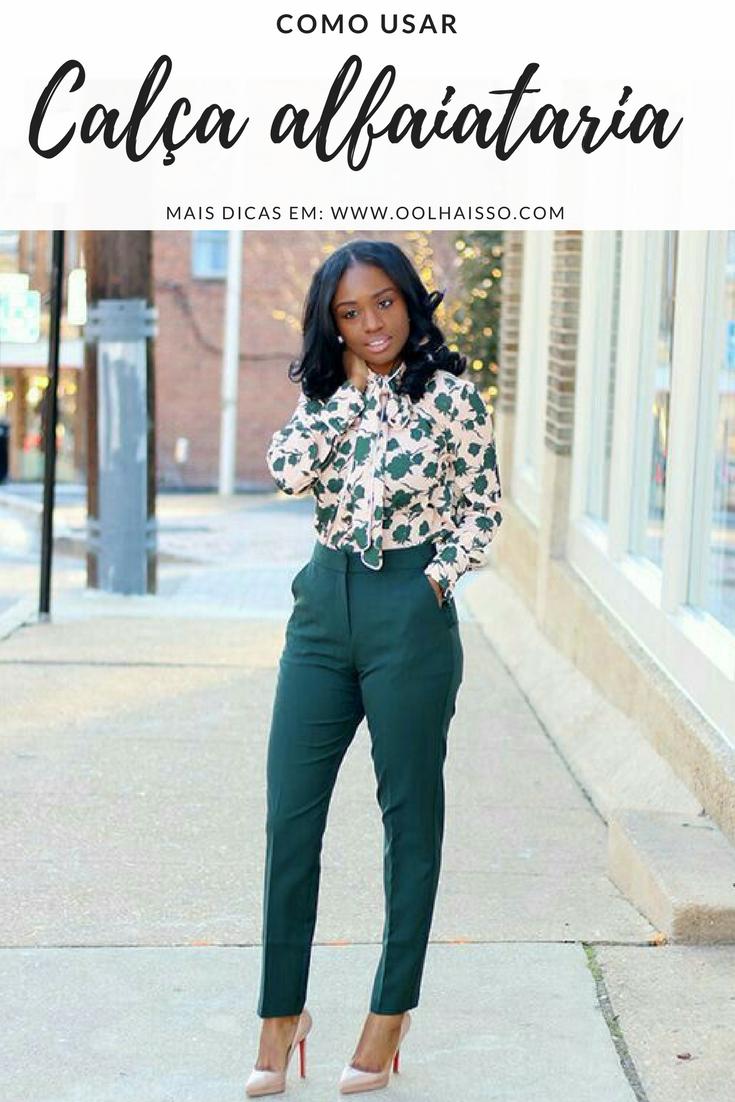 be47aafd74 como usar calça alfaiataria feminina. look trabalho. look social feminino.  roupa para trabalhar. calça social feminina. look alfaiataria. calça verde.  ...