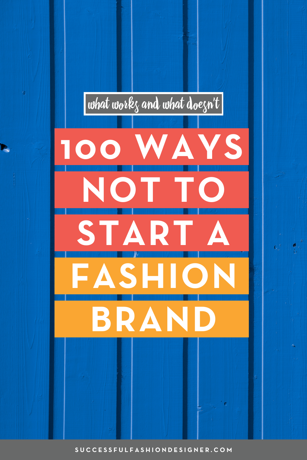 100 Ways Not To Start A Fashion Brand Career In Fashion Designing Fashion Brand Fashion Design Jobs