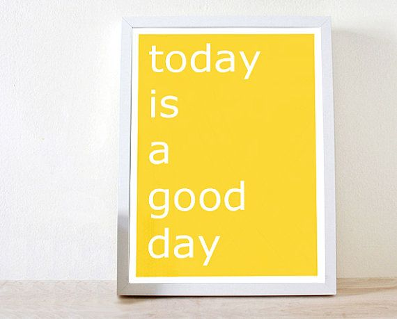 Today is a good day, Retro print, Retro poster, home decor, Quotes ...