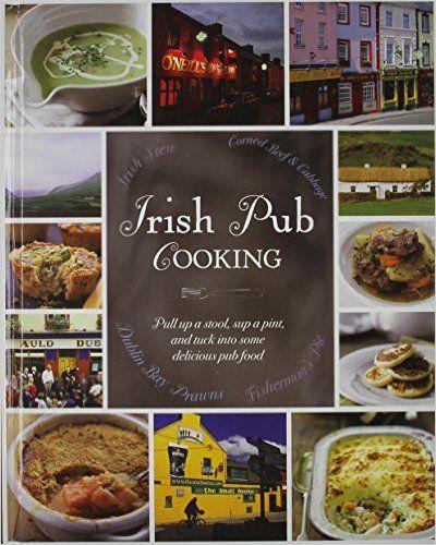 Irish pub cooking love food parragon books love food editors irish pub cooking love food parragon books love food editors amazon forumfinder Choice Image