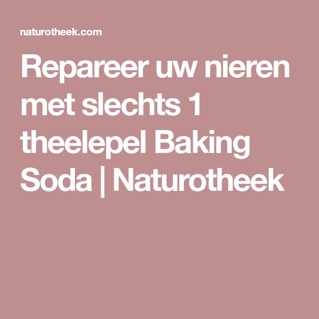 Repareer uw nieren met slechts 1 theelepel Baking Soda | Naturotheek