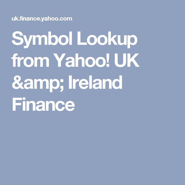 Symbol Lookup From Yahoo Uk Ireland Finance Decoration