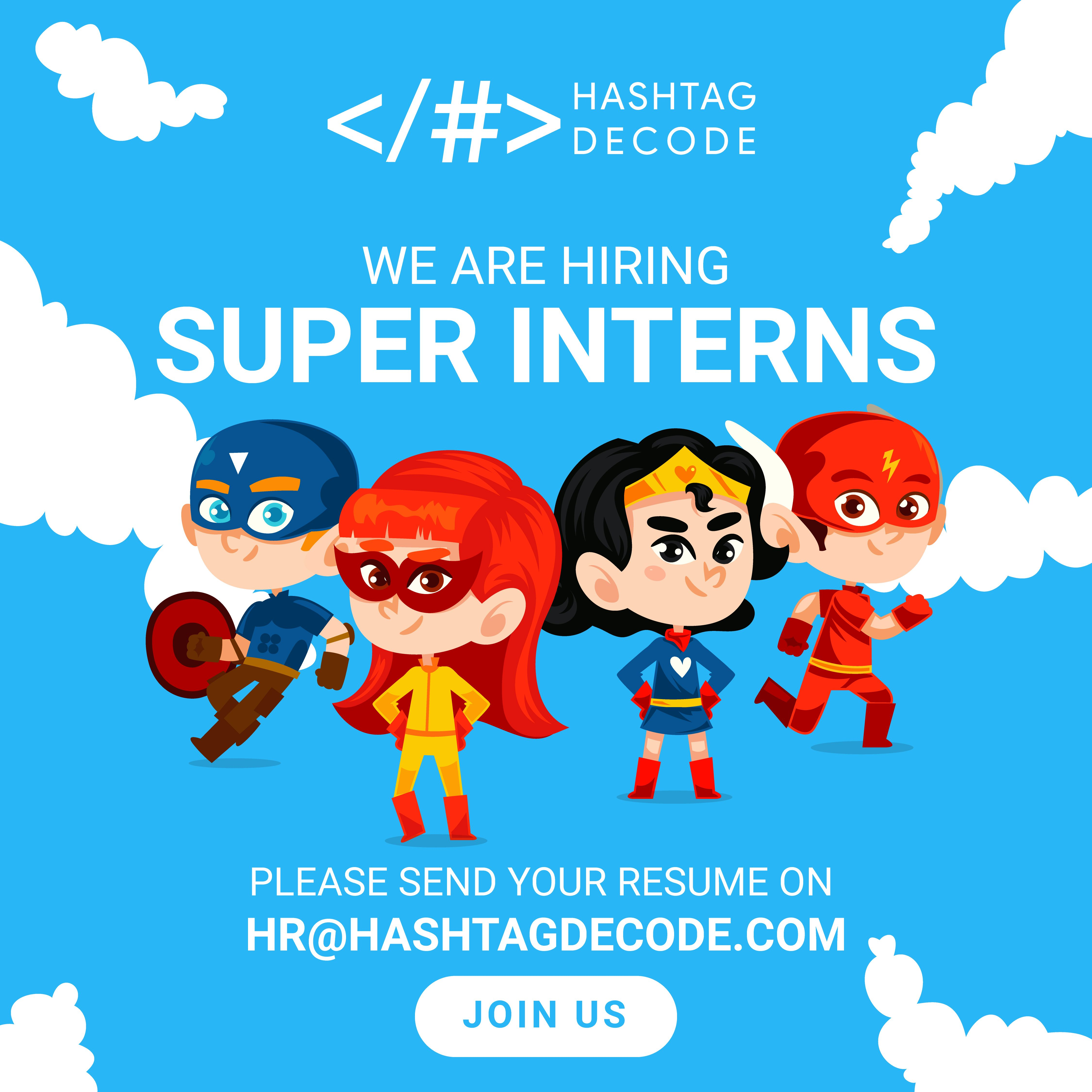We are looking for super interns to join our core, rapidly