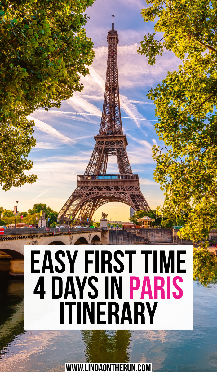 Easy First Time 4 Days In Paris Itinerary How To See Paris In 4 Days What To Do With Four Days In Paris Be 4 Days In Paris Paris Itinerary Paris Vacation