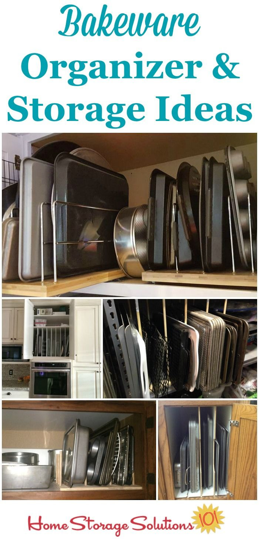 Bakeware Organizer Storage Ideas Bakeware Organization Kitchen Organization Diy Bakeware Storage