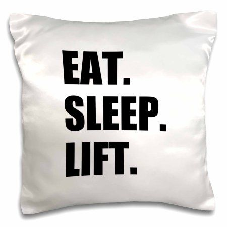 3dRose Eat Sleep Lift - weightlifting - weight lifting fitness body building, Pillow Case, 16 by 16-inch