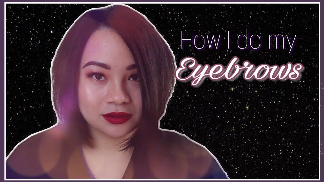 HOW I DO MY EVERYDAY EYEBROWS ft. Benefit Eyebrow Pencil#5 ...