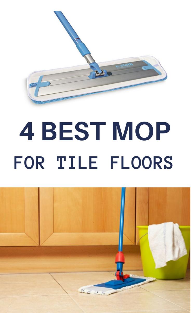 Best Mop For Tile Floors Best Mop For Tile Tile Floor Flooring
