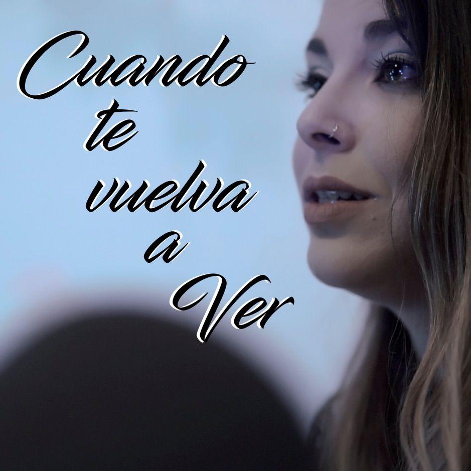 Cuando Te Vuelva A Ver Single By Alba Del Vals Aff Ver Single Alba Vuelva Affiliate Song Time Songs Album
