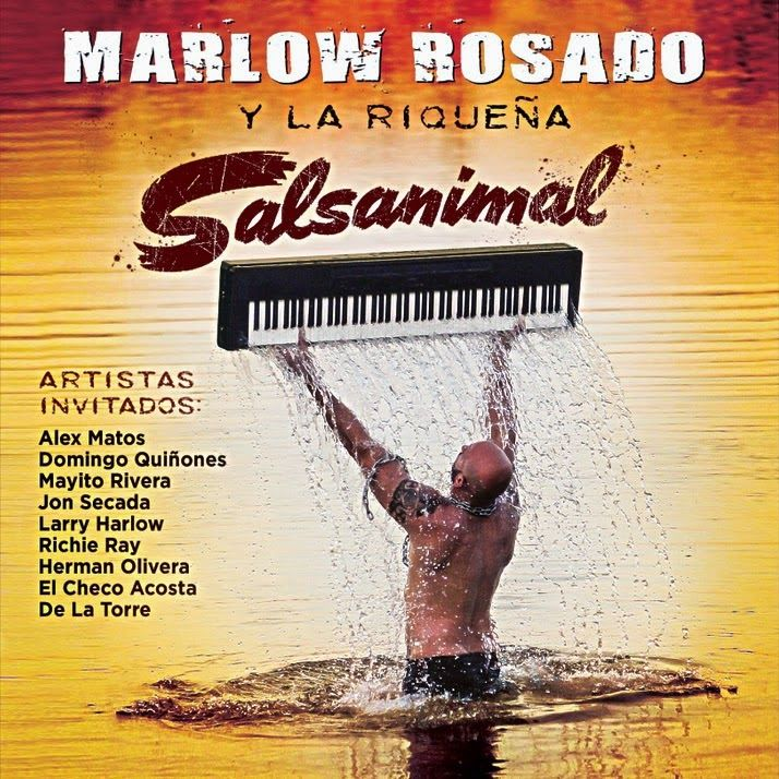 Salsanimal - Marlow Rosado & La Riqueña