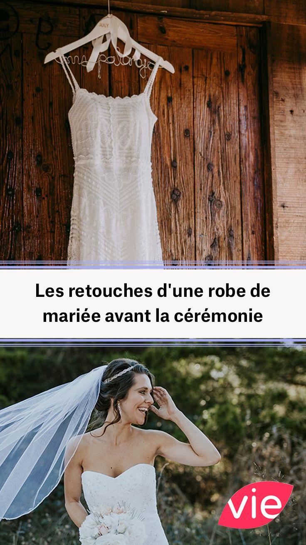 Les retouches d'une robe de mariée avant la cérémonie ...