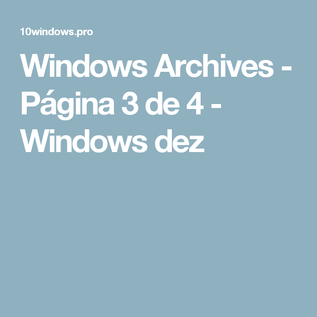 Windows Archives - Página 3 de 4 - Windows dez