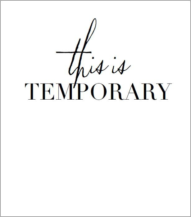 temporary life quotes Pinterest Debbie downer, Wise words - life career