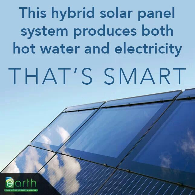 A New Hybrid Thermal Pv System Produces Hot Water And Electricity At The Same Time While Increasing Generation E Solar Panel System Pv System Roof Solar Panel
