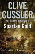 Spartan Gold - Clive Cussler with Grant Blackwood