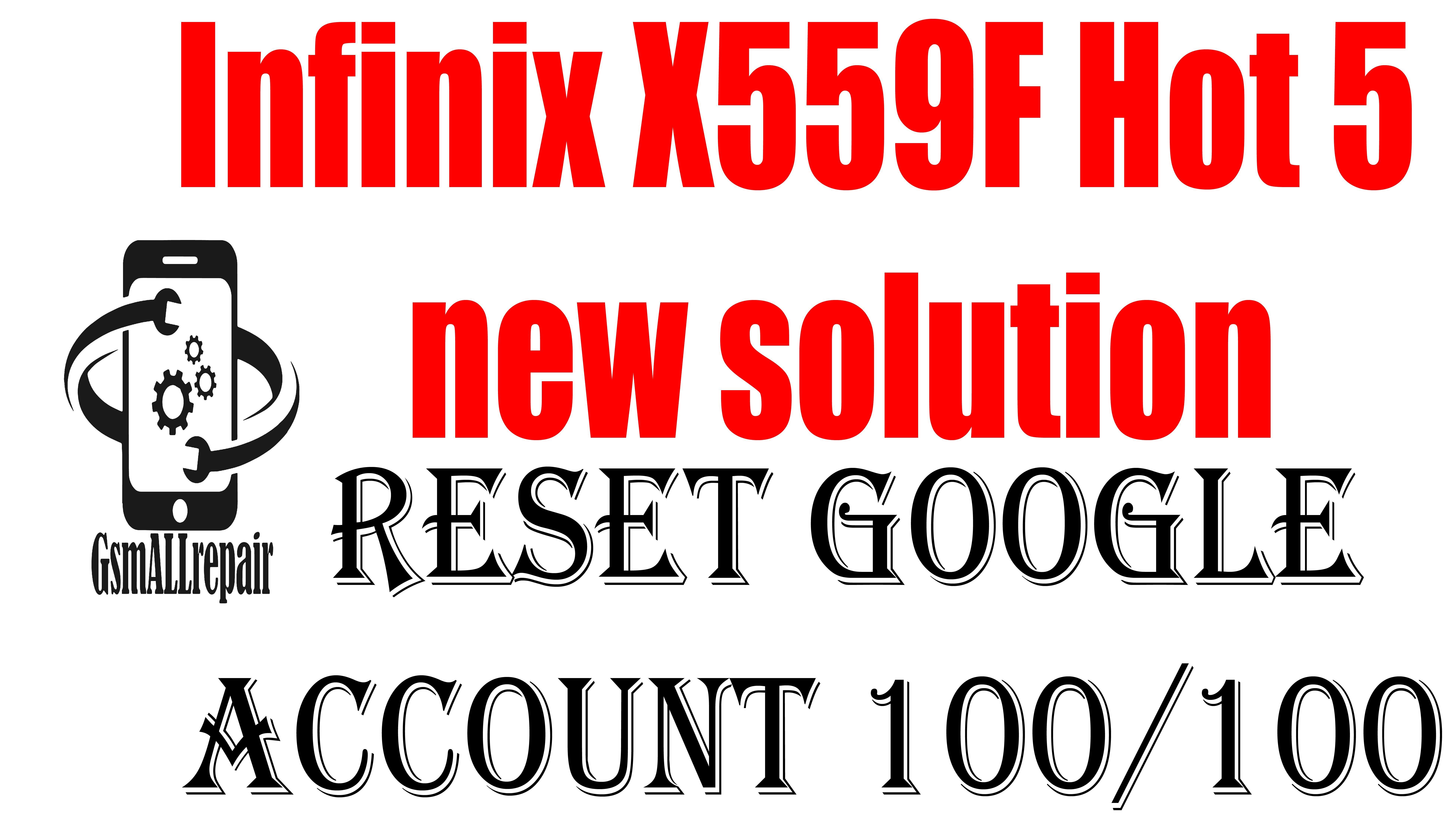 infinix x559f hot 5 frp bypass new solution | frp infinix