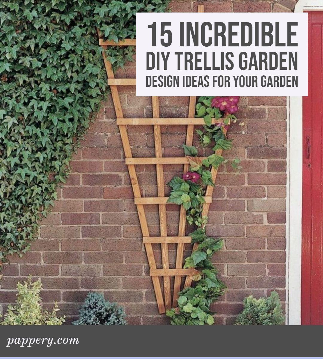 15 Incredible DIY Trellis Garden Design Ideas For Your ...