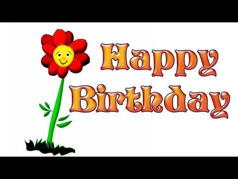 Happy Happy Birthday Funny Happy Birthday to you Flower – Happy Birthday Cards Youtube
