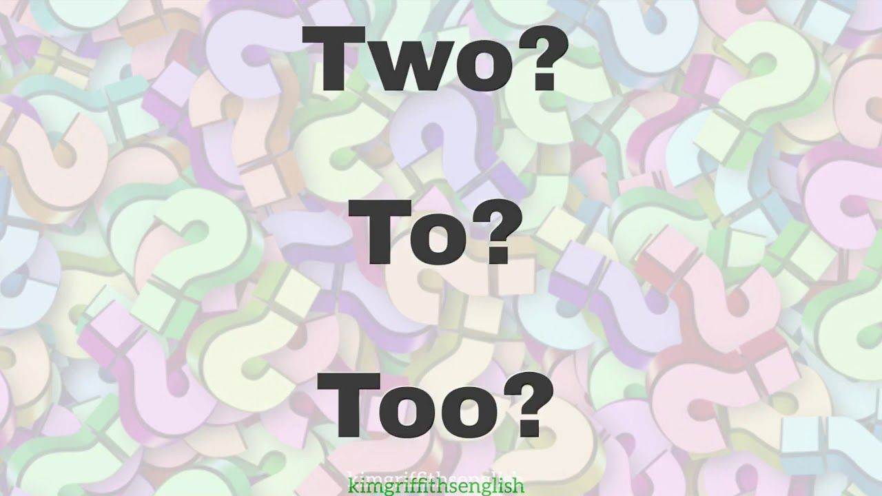 Two To And Too Pronunciation And Meanings With Examples Youtube Pronunciation English As A Second Language Meant To Be