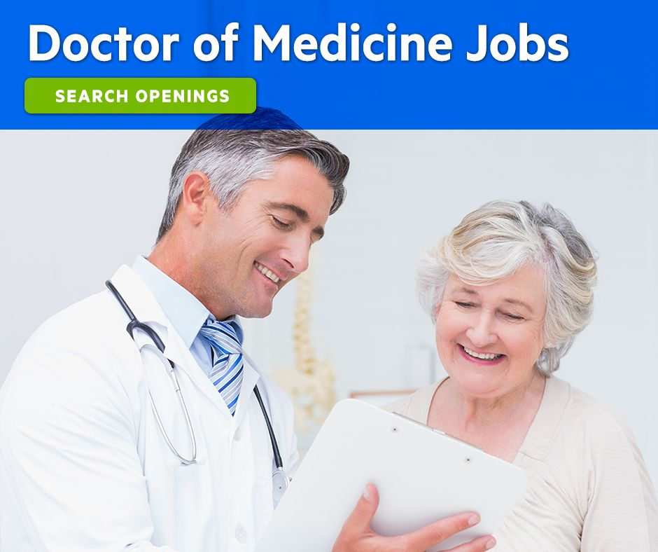 We are seeking a Doctor of Medicine (MD) to work at our